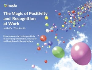 The Magic of Positivity and Recognition at Work