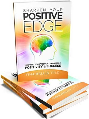 Sharpen Your Positive Edge Book by Positivity Speaker Tina Hallis