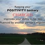 keep your positivity battery charged from The Positive Edge